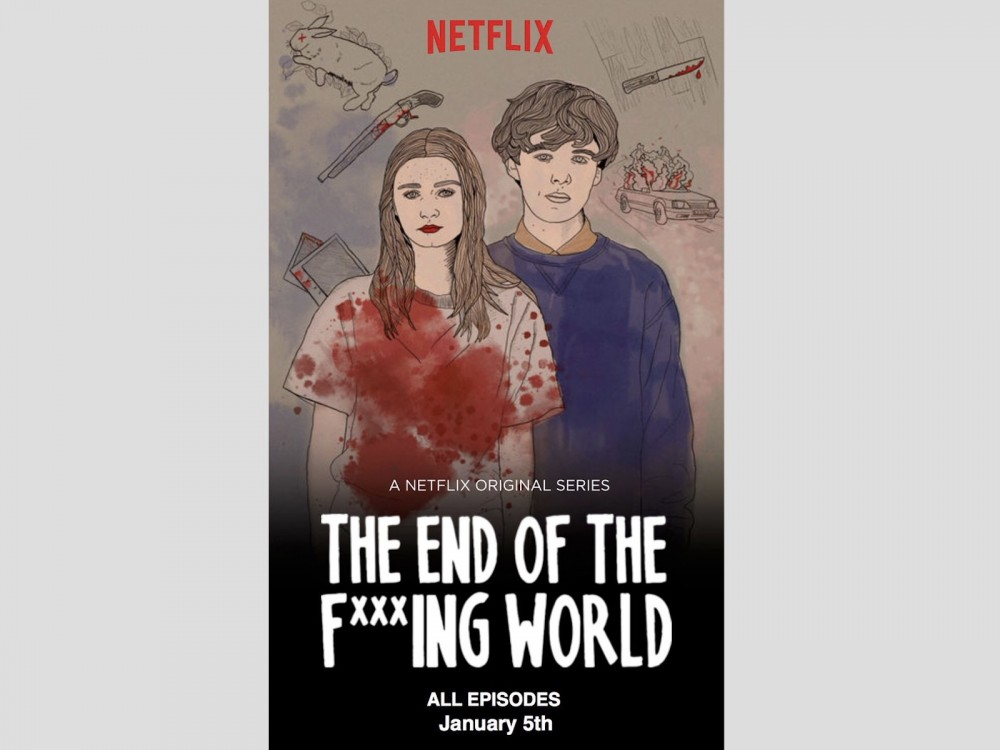 "5 Reasons ""End Of The F**king World"" Isn't Your Typical Netflix & Chill Series –"
