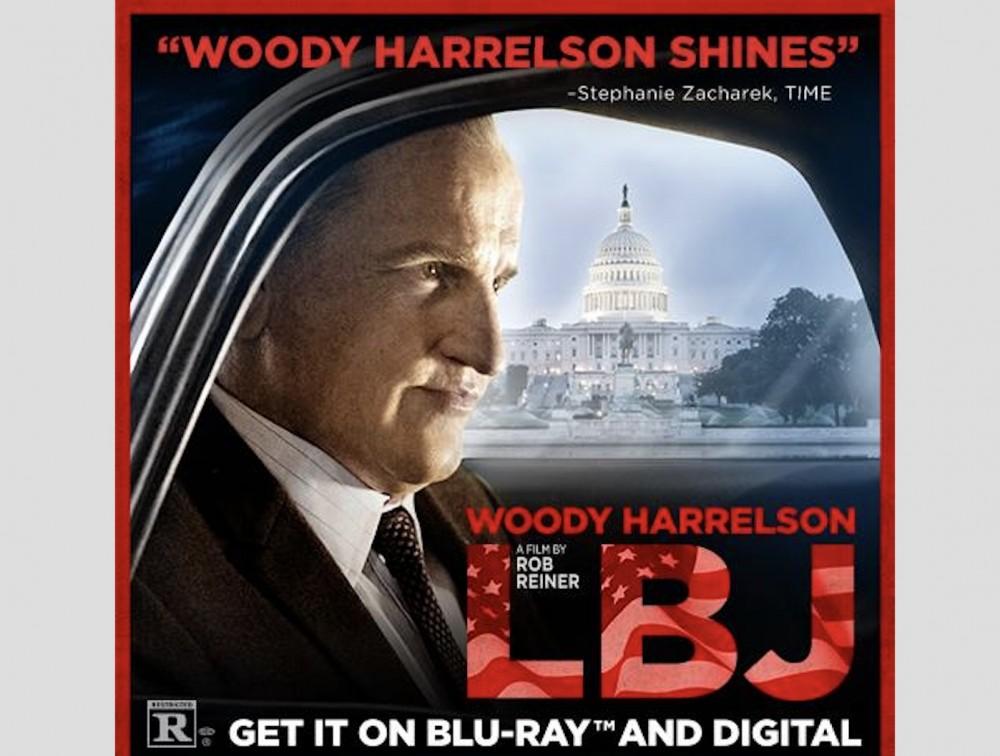 "LBJ On Blu-Ray: ""Woody Harrelson, Jennifer Jason Leigh, Jeffrey Donovan & Bill Pullman Put Together A Strong Rob Reiner Film"" –"