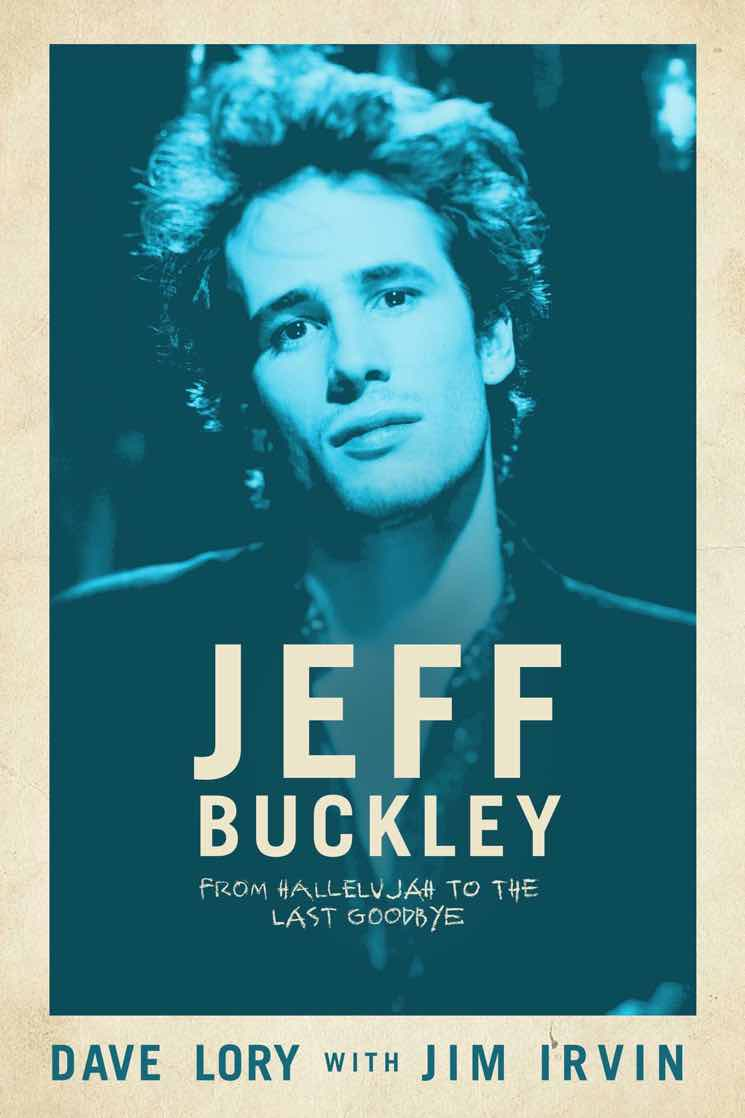 Jeff Buckley's Manager Pens New Biography of the Late Singer