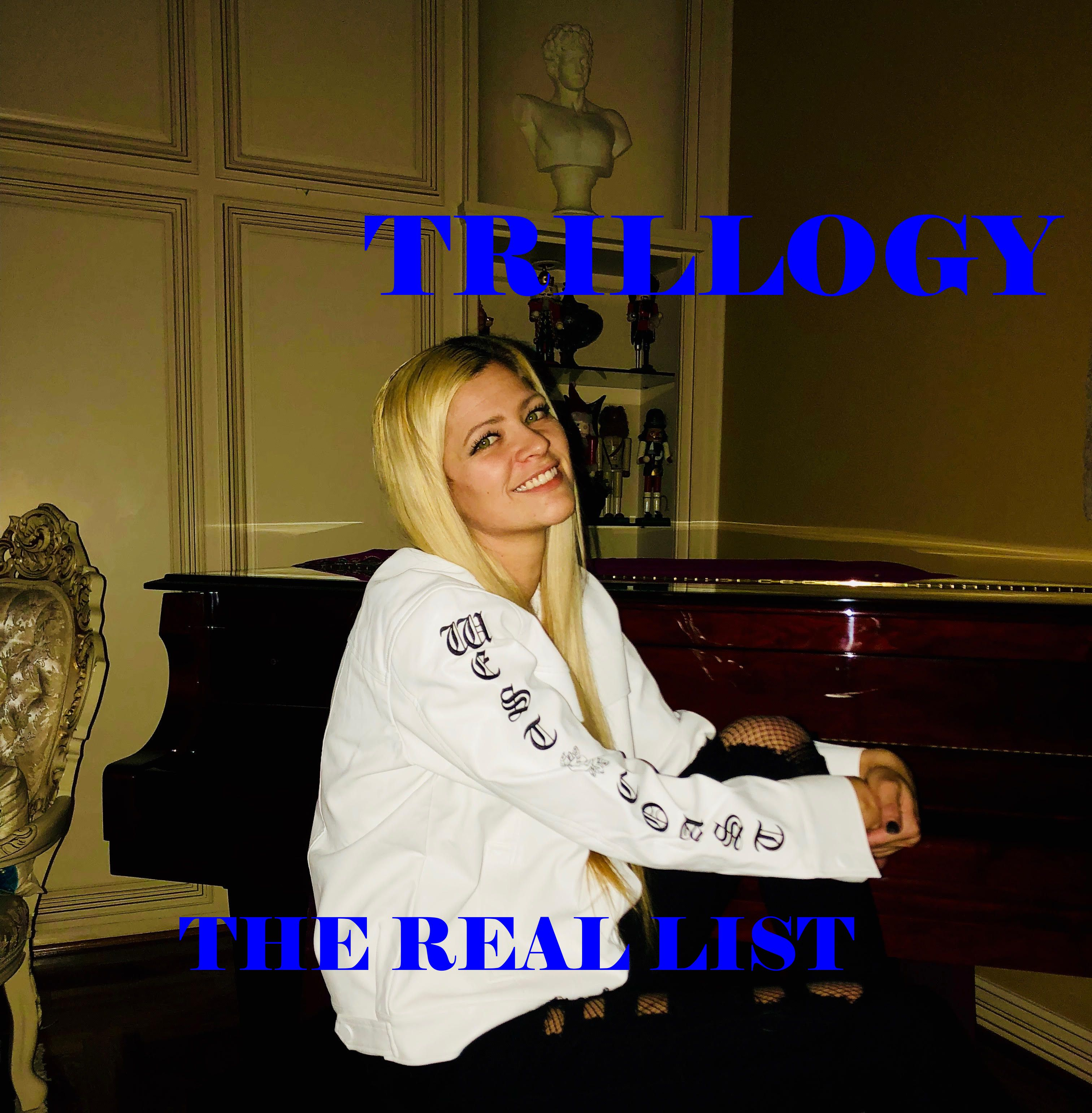 Trillogy – The Real List – [Featured]
