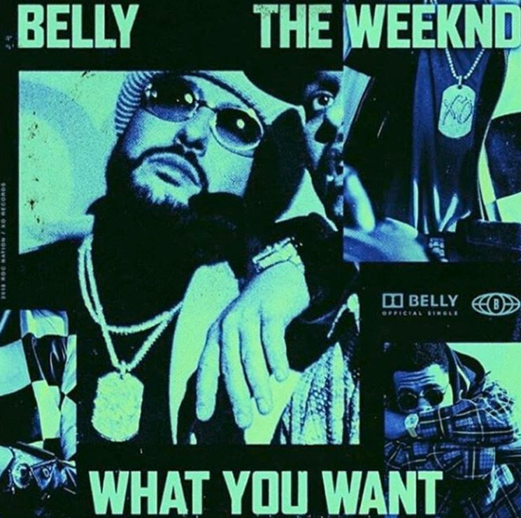 "Belly and the Weeknd Connect on ""What You Want"""