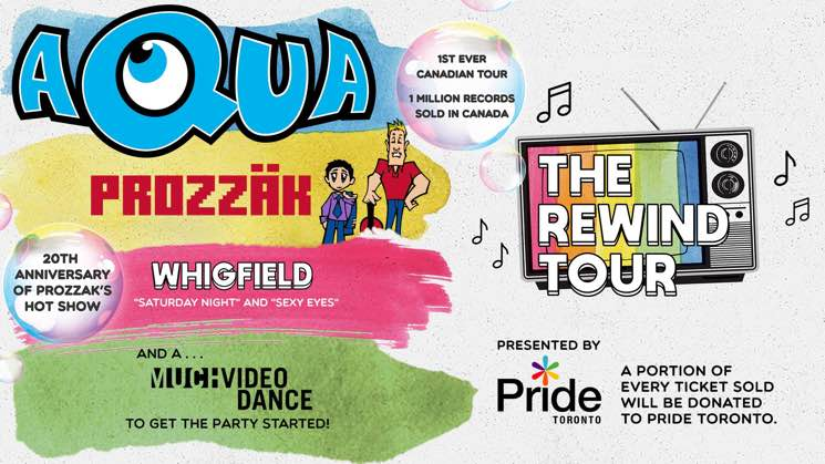 "​Aqua, Prozzäk and Whigfield Team Up for Canadian ""Rewind Tour"""