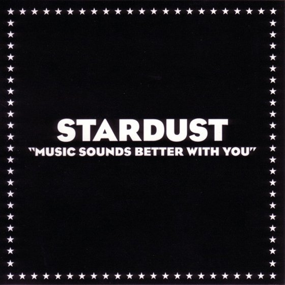 "Stardust Remaster ""Music Sounds Better With You"" for 20th Anniversary Release"