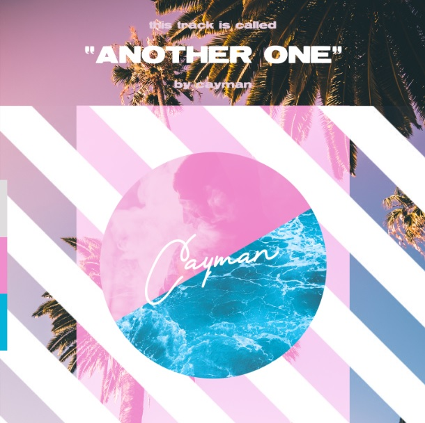 "Cayman Drops Tropical Rap Track ""Another One"""