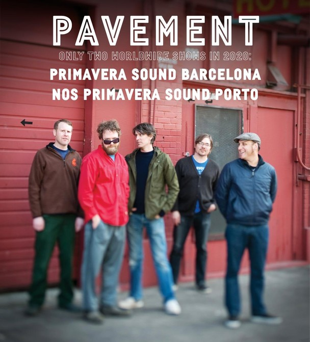 Pavement Playing Only 2020 Reunion Shows At Primavera Barcelona & Porto