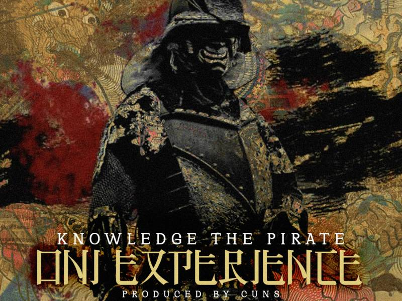 Knowledge The Pirate Drops 'Oni Experience' Off 'Family Jewels' Album
