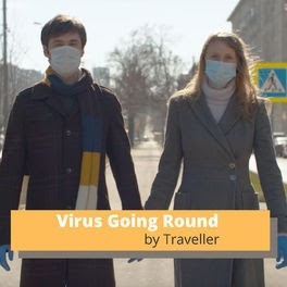 """Why Artists Like Traveller Are Crucial During The Covid-19  Outbreak: """"Virus Going Round"""""""