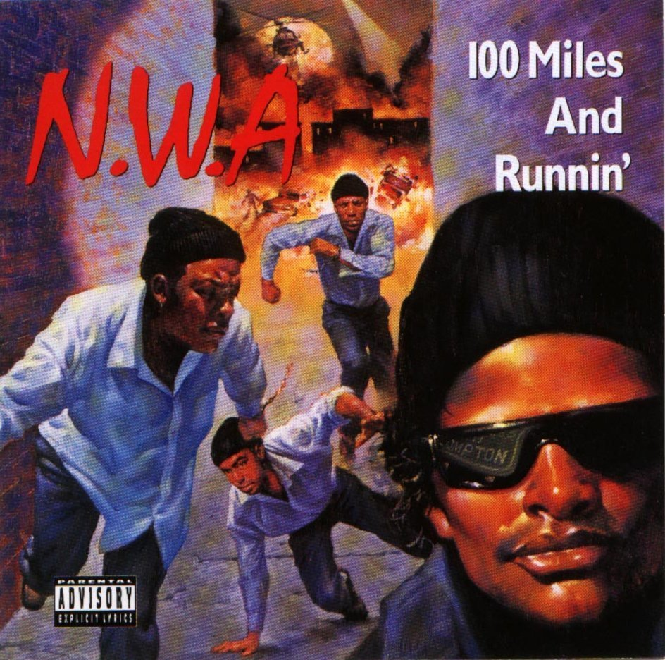 Today in Hip-Hop History: N.W.A.'s Second LP '100 Miles And Runnin' Turns 30!