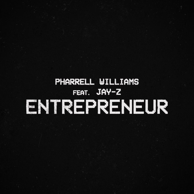 New Pharrell Williams and Jay-Z Single 'Entrepreneur' Out Now