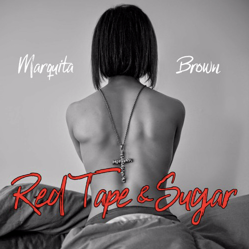 Stream Electrifying Pop Single 'Red Tape & Sugar' By Marquita Brown