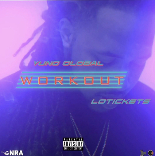 """Young Global & Lo Tickets Run It Up In """"Workout"""" Video"""