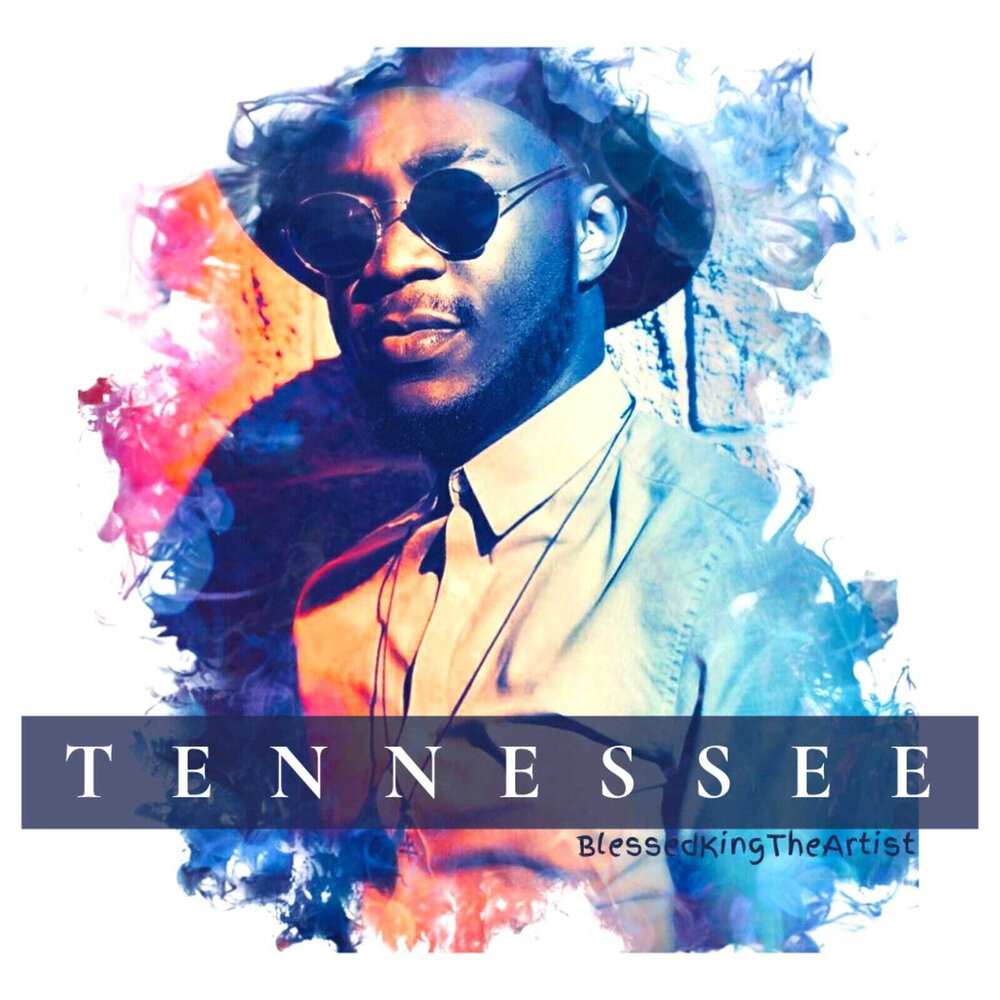 """Prepare To Get a Dose Of  Tennessee Vibes From BlessedKingTheArtist On New Music Video """"Tennessee"""""""