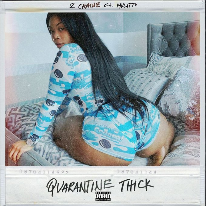 2 Chainz Releases New Single 'Quarantine Thick' Featuring Mulatto, Sets New Album Release Date