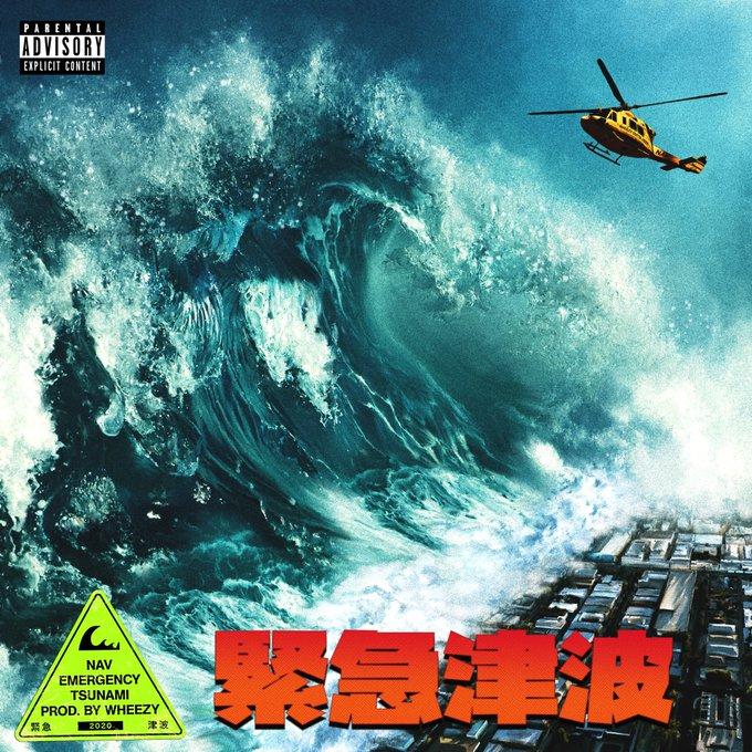 Nav Releases New Mixtape 'Emergency Tsunami' Produced by Wheezy