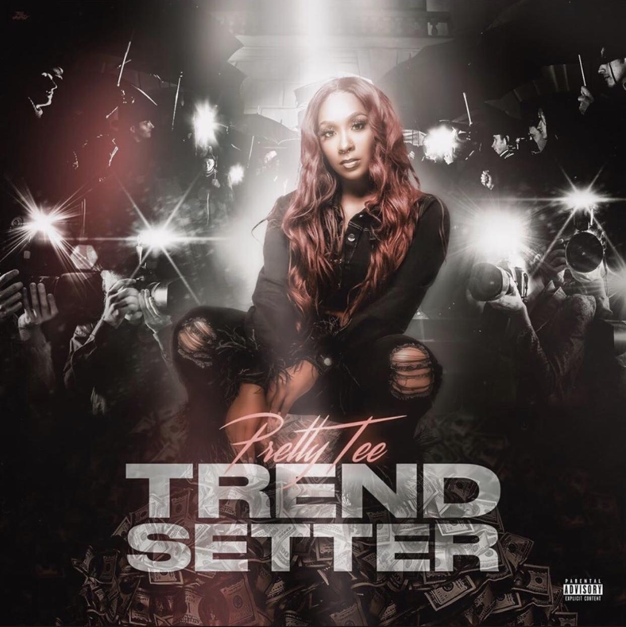 """Pretty Tee – """"Trendsetter"""" (EP)"""