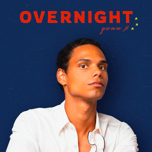 "Yann Brassard Releases An Unforgettable Single Titled ""Overnight"""