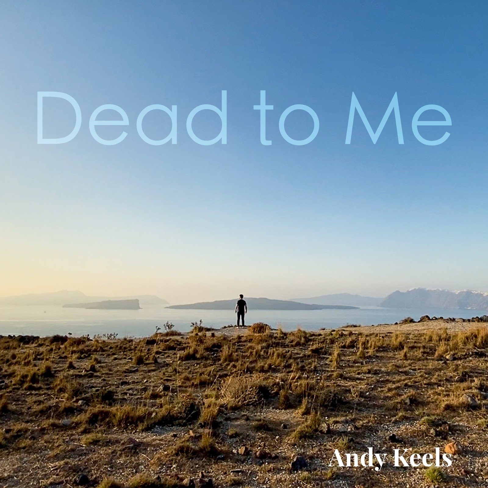 """Dead To Me"" Creates Anticipation For Andy Keel's Upcoming EP Fifteen Years"
