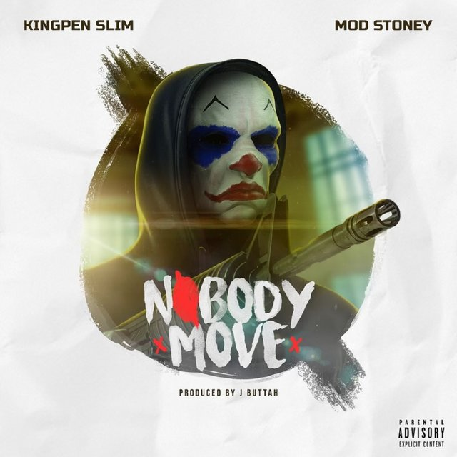 "Kingpen Slim ft. Mod Stoney – ""Nobody Move"""