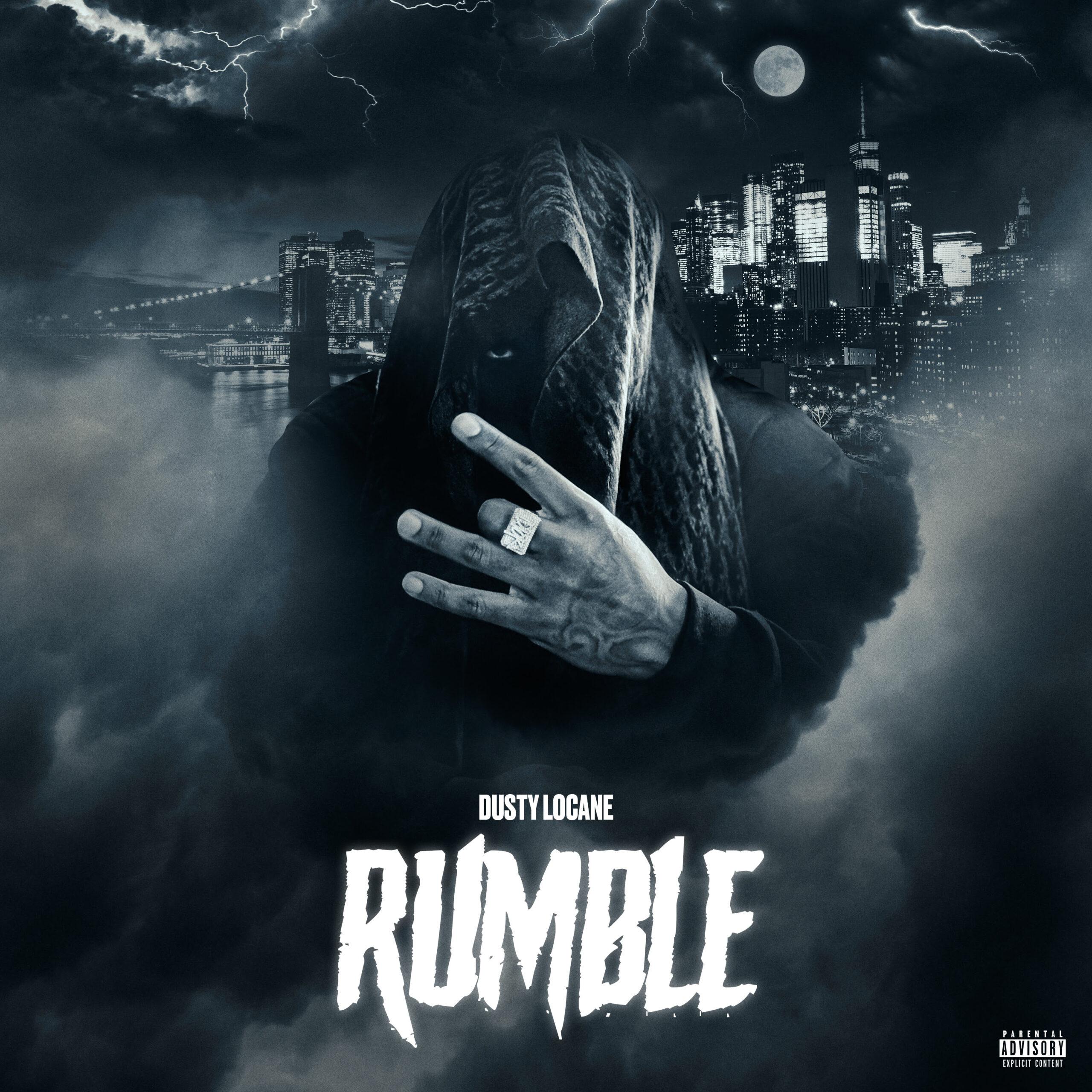 Dusty Locane – Rumble