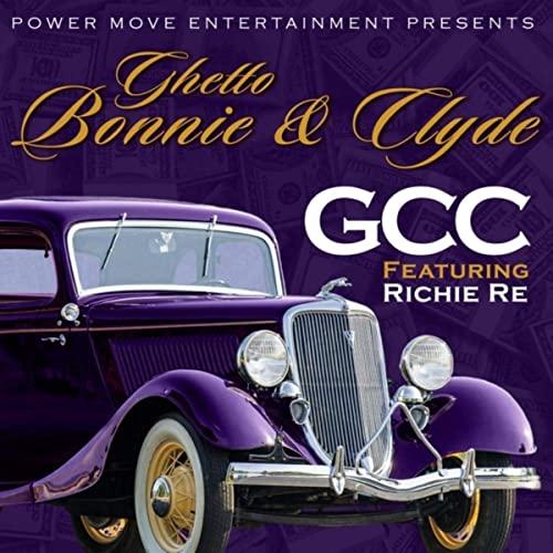 "G.C.C. Drops ""Ghetto Bonnie & Clyde"" Single"