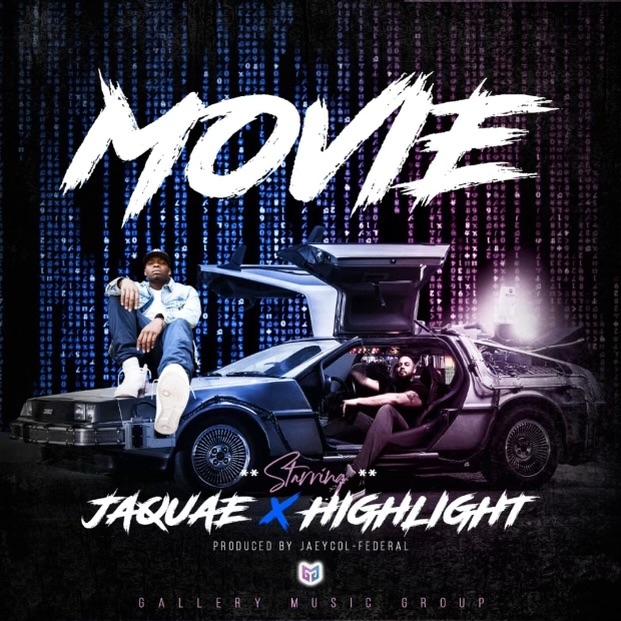 """Highlight & Jaquae Link Up For """"Movie"""""""