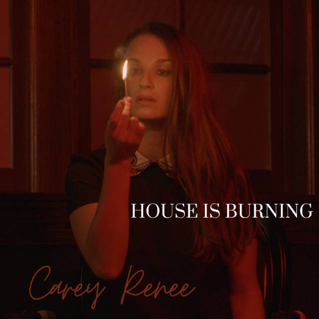 """""""House Is Burning"""" By Carey Renee is a Must-Watch"""